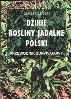 Dzikie Rośliny Jadalne Polski Pełny Tekst łukasz łuczaj
